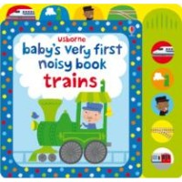 Usborne Baby's Very First Noist Book Train