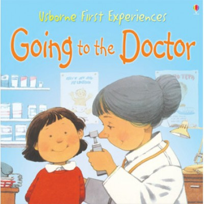 Usborne First Experiences - Going To The Doctor